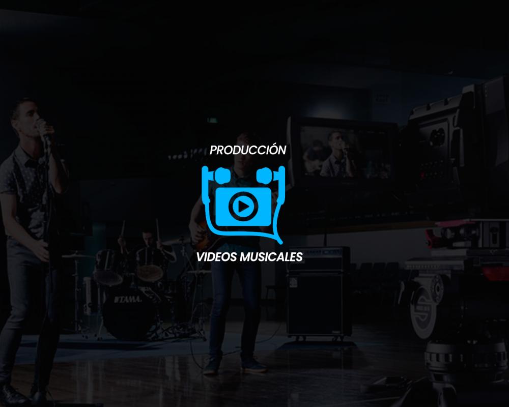 Producción Videos Musicales