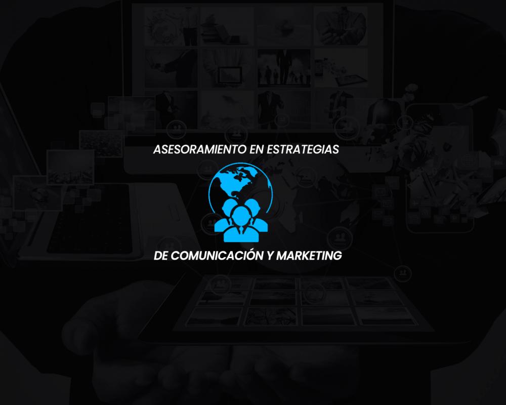 Asesoramiento en Estrategias de Comunicación y Marketing