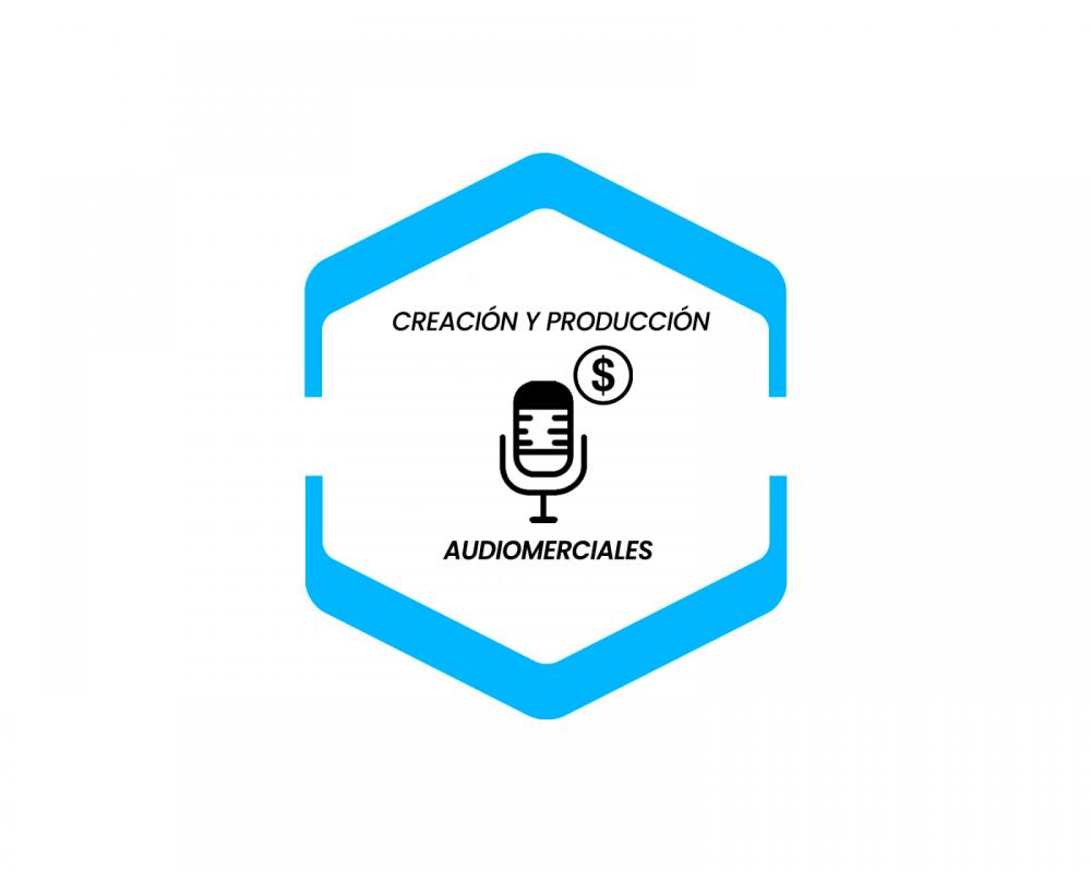 Creación y Producción Audiomerciales