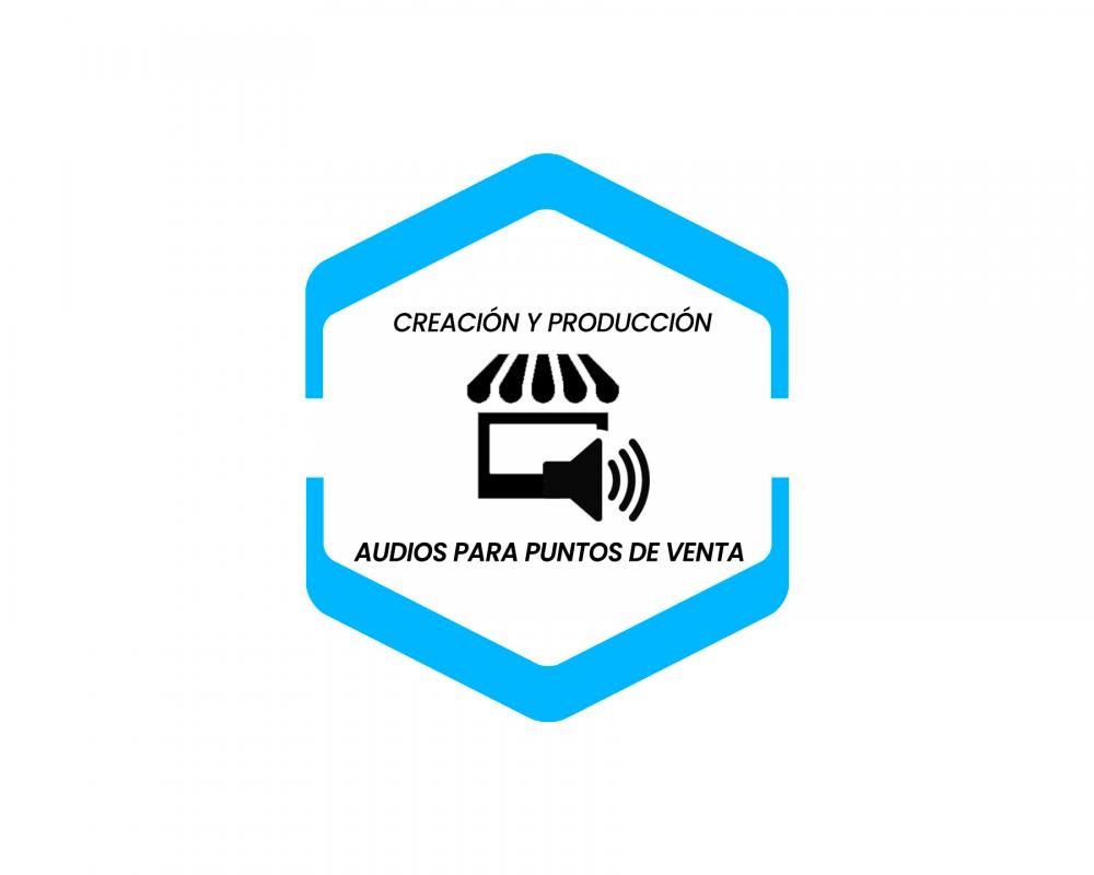 Creación y Producción de Audio para Puntos de Venta
